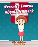 Greenlee Learns about Denmark
