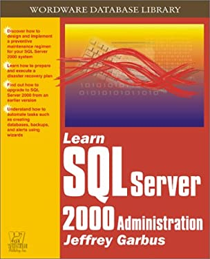 Learn SQL Server Administration (Wordware Database Library)