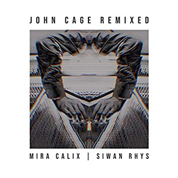 John Cage Remixed