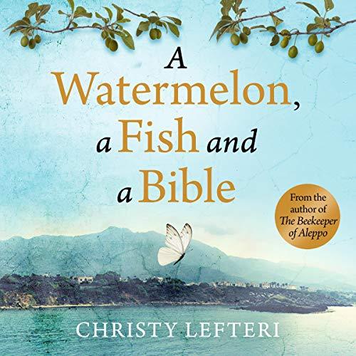 Couverture de A Watermelon, a Fish and a Bible