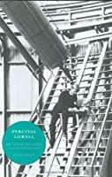 Percival Lowell: The Culture and Science of a Boston Brahmin
