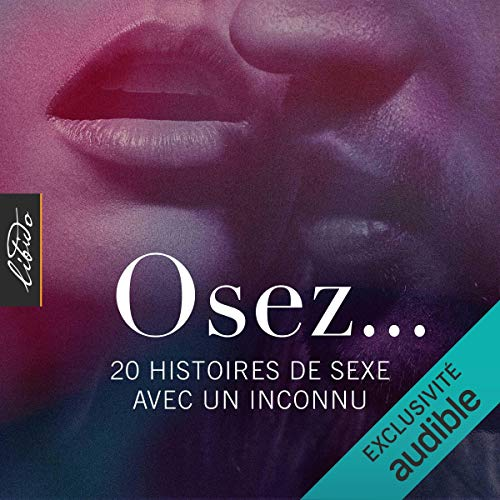 Couverture de Osez 20 histoires de sexe avec un inconnu. Osez…