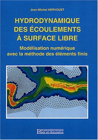 Hydrodynamique des écoulements à surface libre