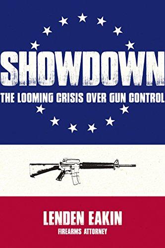 Showdown: The Looming Crisis Over Gun Control (English Edition)