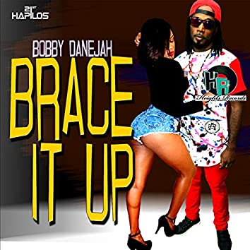 Brace It Up - Single