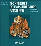 Techniques de l'architecture ancienne - Construction et restauration