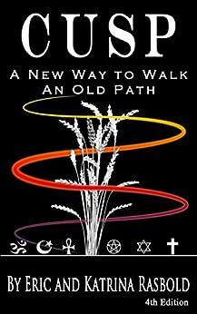 CUSP: A New Way to Walk An Old Path by [Katrina Rasbold, Eric Rasbold]