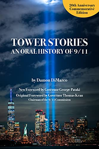 Image of Tower Stories: An Oral History of 9/11 (20th Anniversary Commemorative Edition)