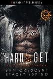 Hard to Get (Killer of Kings Book 4)