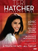 Teri Hatcher Collector's Set (All Tied Up/A Touch of Fate)