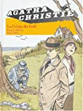 Agatha Christie, Tome 7 - Le Crime du Golf