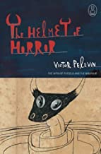 The Helmet Of Horror: The Myth of Theseus and the Minotaur (Myths) by Victor Pelevin (2006-03-02)
