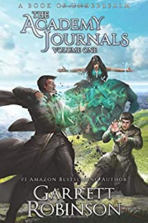 The Academy Journals Volume One: A Book of Underrealm (The Underrealm Volumes)