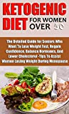 KETOGENIC DIET FOR WOMEN OVER 50: The...