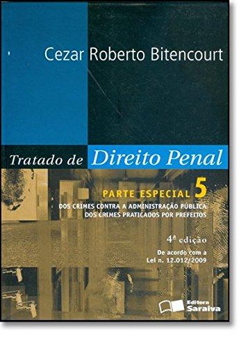 Tratado De Direito Penal Parte Especial Dos Crimes Contra A Pessoa - V
