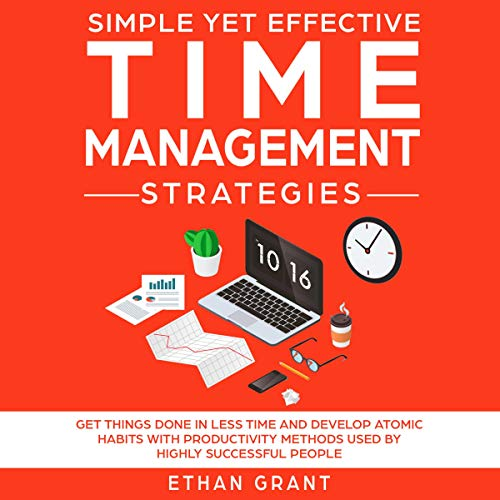 Simple Yet Effective Time Management Strategies cover art