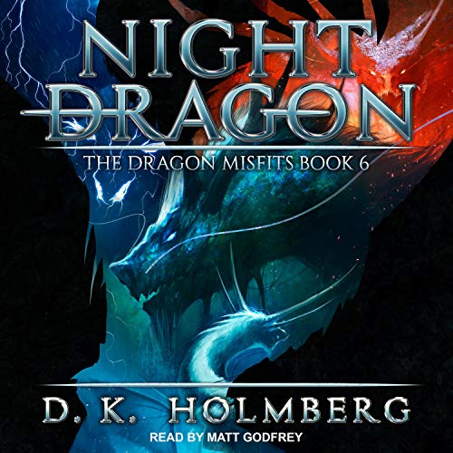 Night Dragon Audiobook By D.K. Holmberg cover art