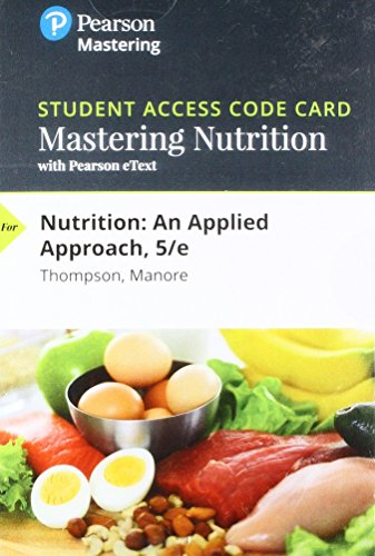 Mastering Nutrition with MyDietAnalysis with Pearson eText -- Standalone Access Card -- for Nutrition: An Applied Approa