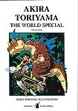 Akira Toriyama the world special (Libri illustrazioni)