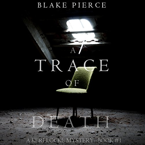 A Trace of Death Audiobook By Blake Pierce cover art