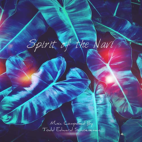 Spirit of the Navi (Original Motion Picture Soundtrack)