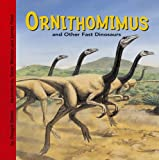 Ornithomimus and Other Fast Dinosaurs (Dinosaur Find)