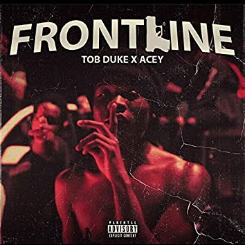 Frontline (feat. Acey)