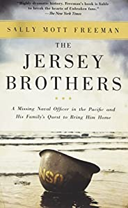 Paperback The Jersey Brothers: A Missing Naval Officer in the Pacific and His Family's Quest to Bring Him Home Book