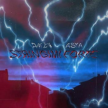 Stringimi forte (feat. Asya Menta)