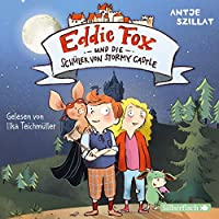 Eddie Fox und die Schueler von Stormy Castle