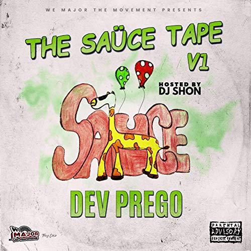 The Saüce Tape V.1 [Explicit]