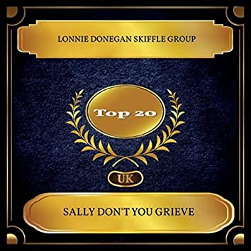 Sally Don't You Grieve (UK Chart Top 20 - No. 11)