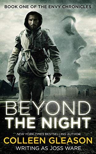 Beyond the Night (The Envy Chronicles Book 1) by [Colleen Gleason, Joss Ware]