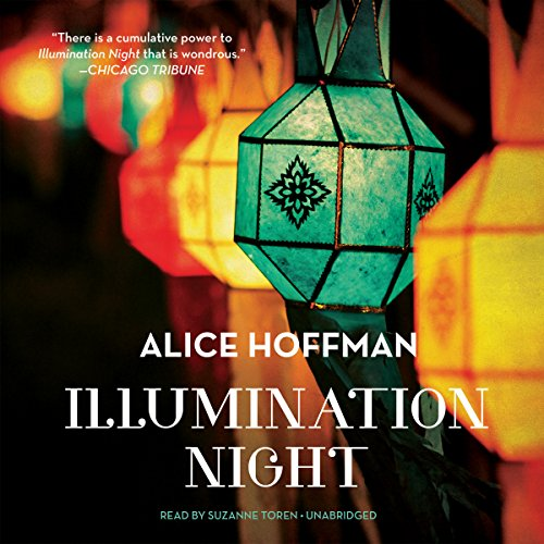 Illumination Night                   By:                                                                                                                                 Alice Hoffman                               Narrated by:                                                                                                                                 Suzanne Toren                      Length: 7 hrs and 48 mins     476 ratings     Overall 3.4