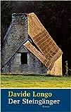 Der Steingänger: Roman von Davide Longo ( 27. Februar 2007 ) von