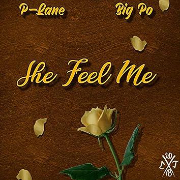 She Feel Me (feat. Big Po)