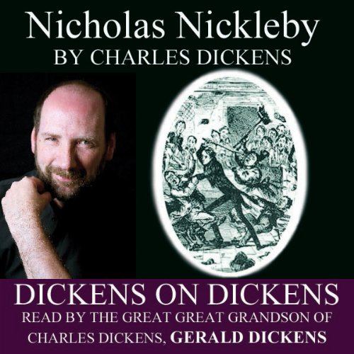 Nicholas Nickleby: Dickens on Dickens audiobook cover art