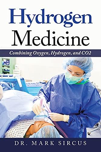 Hydrogen Medicine: Combining Oxygen, Hydrogen, and Co2