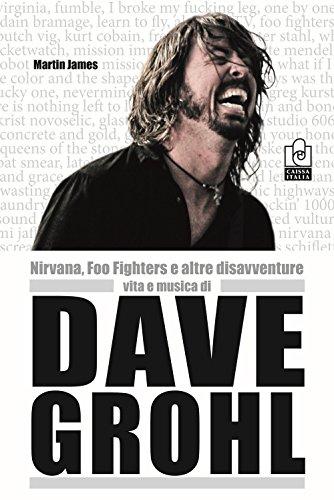 Nirvana, Foo Fighters e altre disavventure
