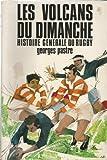 Histoire generale du rugby. tome II. les volcans du dimanche.