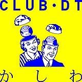 CLUB・DT