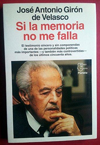 Si la memoria no me falla (Espejo de España)