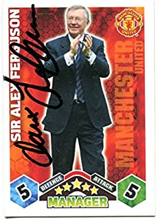 SIR ALEX FERGUSON SIGNED Topps Match Attax Soccer Trading Card Auto. Genuine Autograph! COA