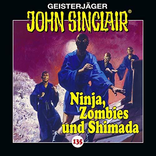 135/Ninja, Zombies und Shimada