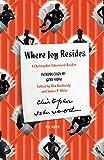 Where Joy Resides: A Christopher Isherwood Reader