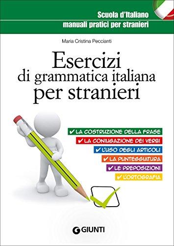 Esercizi di grammatica italiana per stranieri (Scuola d italiano)