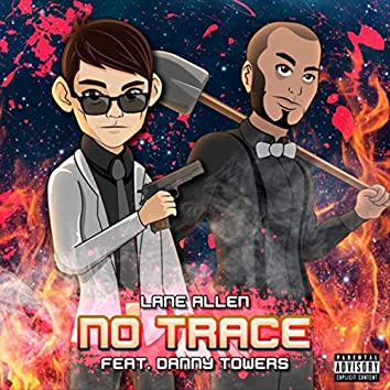 No Trace (feat. Danny Towers)