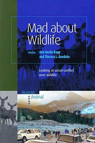 [(Mad about Wildlife : Looking at Social Conflict over Wildlife)] [Edited by Ann Herda-Rapp ] published on (May, 2005)