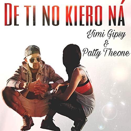Patty Theone feat. Yimi Gipsy & Kike