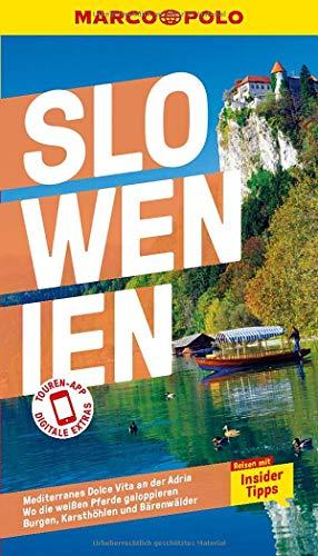 MARCO POLO Reiseführer Slowenien: Reisen mit Insider-Tipps. Inklusive kostenloser Touren-App